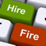 Hire slowly, fire quickly